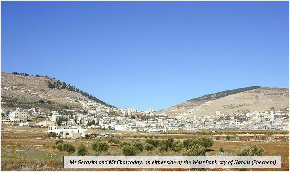 Mt Gerazim and Ebal Shechem
